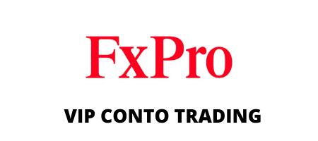 fxpro vip conto trading